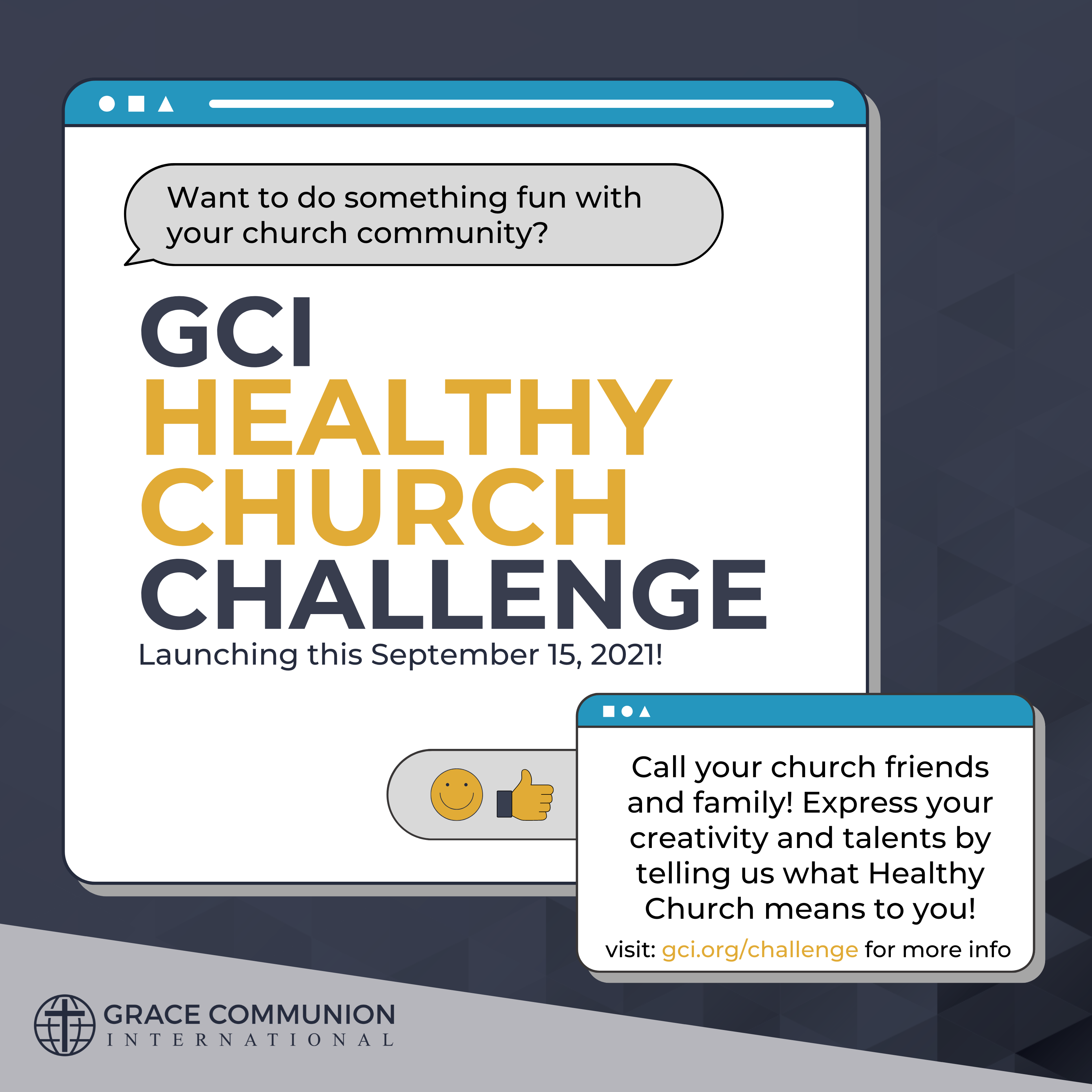 GCI Healthy Church Challenge. Want something fun to do with your church community? Launching this september, 15, 2021. Call your church friends and family! Express your creativity by telling us what healthy church means to you!